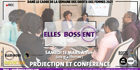 Elles Boss(ent ) : Projection & conférence tickets