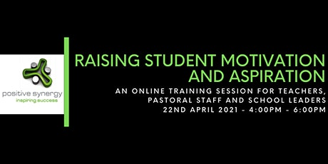 Raising student aspirations and motivation tickets
