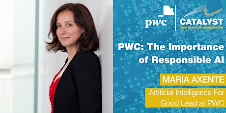 The Importance of Responsible AI with PWC's Maria Axente tickets