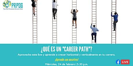 """¿Qué es un """"career path""""? entradas"""