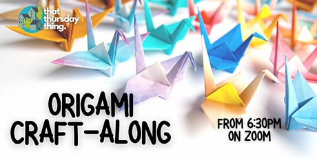 Origami Craft-along: Complex Paper-Folding tickets