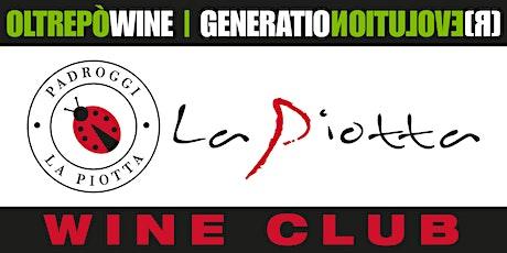 """La Piotta Wine Club - degustazione """"89/90 Bianco"""" biglietti"""