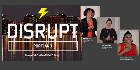 DisruptHR Watch Party - It is time to disrupt how we work. tickets