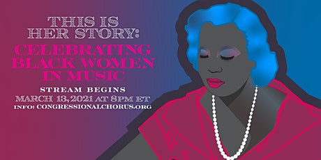 Virtual Concert | Congressional Chorus presents This is Her Story tickets