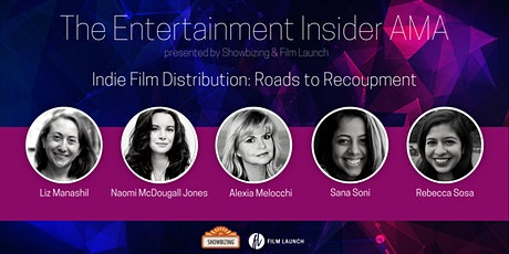 The Entertainment Industry Insider Series - February 2021 {FREE Panel} tickets