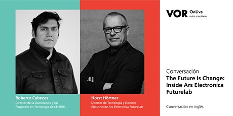 VOR OnLive | The Future is Change: Inside Ars Electronica Futurelab entradas