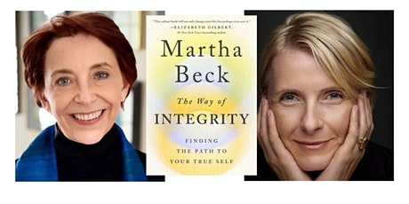 The Way of Integrity: An Evening with Martha Beck and Elizabeth Gilbert tickets