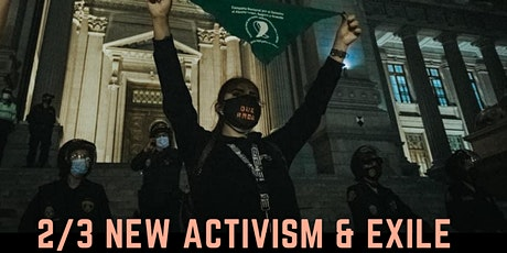 Latinamerica is Moving Conference Panel 2 New Activism and Exile tickets
