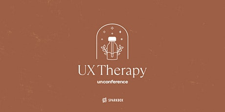 Sparkbox UnConference: UX Therapy tickets