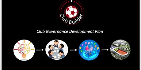 Club Builder 2035  | Club governance development plan tickets