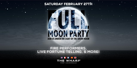 FULL MOON Party at The Wharf Fort Lauderdale tickets