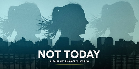 "Documentary Screening: ""Not Today"" tickets"