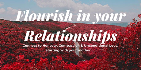 Flourish in your relationships tickets