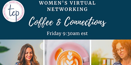 Women's Virtual Networking - Coffee & Connections tickets