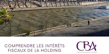 Comprendre les intérêts fiscaux de la holding : avantages et inconvénients billets