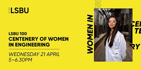 LSBU 100 - Centenary of Women in Engineering tickets
