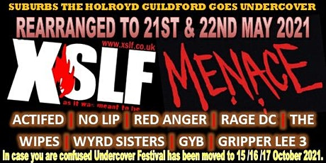 NEW DATE Suburbs TheHolroyd Goes Undercover 21 &  22 May XSLF Menace +++ tickets