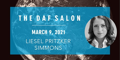 The DAF Salon with Liesel Pritzker Simmons tickets