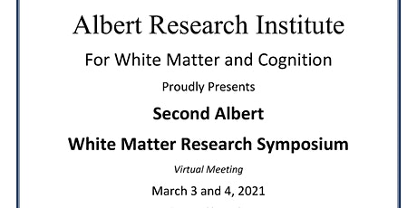 Second Albert White Matter Research Conference tickets