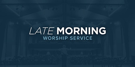 Late Morning Worship Service tickets