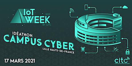 Idéathon Campus Cyber Lille Hauts-de-France tickets