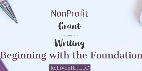 NonProfit Grant Writing Foundations tickets
