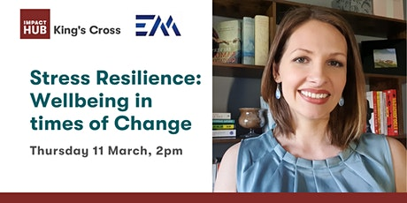 Stress Resilience: Wellbeing in times of Change tickets