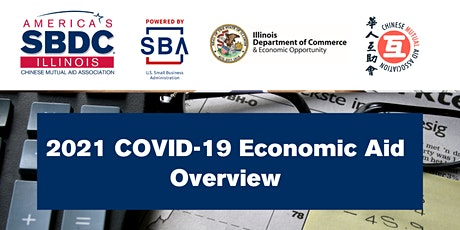 Illinois SBDC at CMAA: 2021 COVID-19 Economic Aid Overview tickets