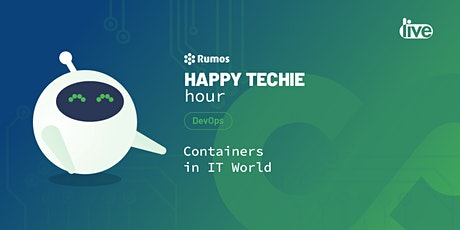"Happy Techie Hour ""Containers in IT World"" bilhetes"