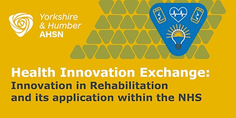 Health Innovation Exchange: Innovation in Rehabilitation tickets