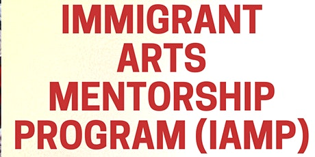 Information Session for Immigrant Arts Mentorship Program (IAMP) tickets