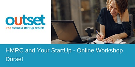 HMRC and Your StartUp - Online Workshop - Outset Dorset tickets