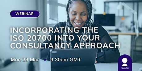 Incorporating the ISO 20700 into your consultancy approach tickets
