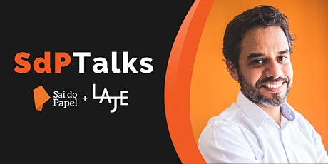 [SdPTalks + LAJE] Branding impulsionando Inovação ingressos