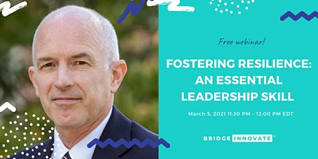 Fostering Resilience: An Essential Leadership Skill Tickets
