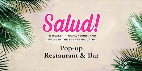 """Salud """"Spring Break"""" Pop-Up Restaurant & Bar tickets"""