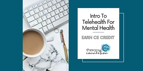 Intro to Telehealth for Mental Health tickets