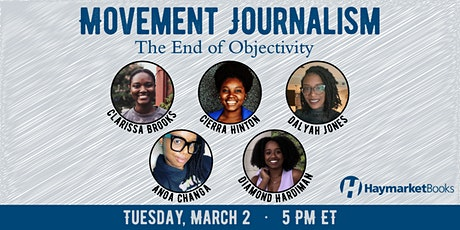 Movement Journalism: The End of Objectivity tickets