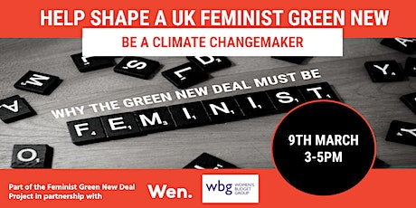 The Feminist Green New Deal with the Women's Environmental Network #IWD2021 tickets