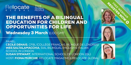 The Benefits of a Bilingual Education for Children & Opportunities for Life tickets