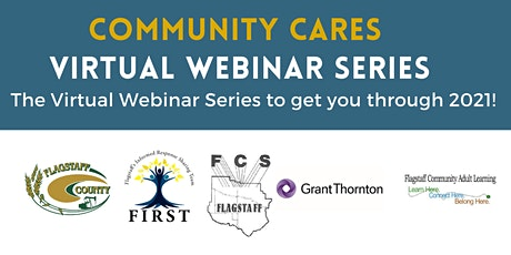 Community Cares: Virtual Webinar Series tickets