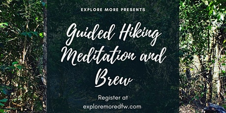 Guided Hiking Meditation and Brew tickets