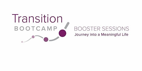 Transition Bootcamp: Building Community Connections tickets