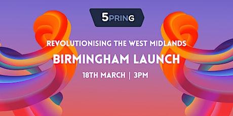 5PRING - Revolutionising the West Midlands - Birmingham tickets
