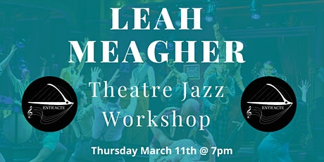 Entr'acte presents: Theatre Jazz with Leah Meagher tickets