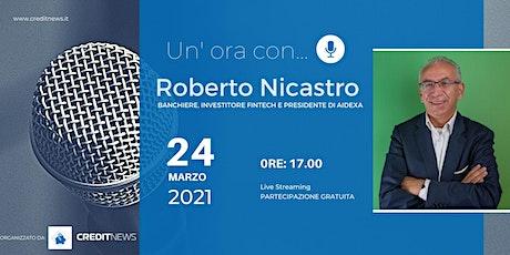 Un'ora con... Roberto Nicastro biglietti