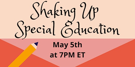 Shaking Up Special Education tickets