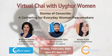 Virtual Chai with Uyghur Women | Stories of Genocide tickets