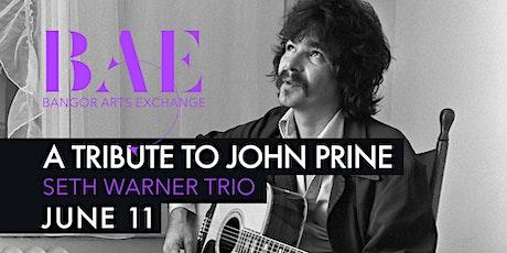 Seth Warner Trio - Tribute to John Prine at the Bangor Arts Exchange tickets