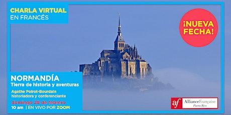 ¡NUEVA FECHA! Normandía: Tierra de historia y aventuras | Charla en francés entradas